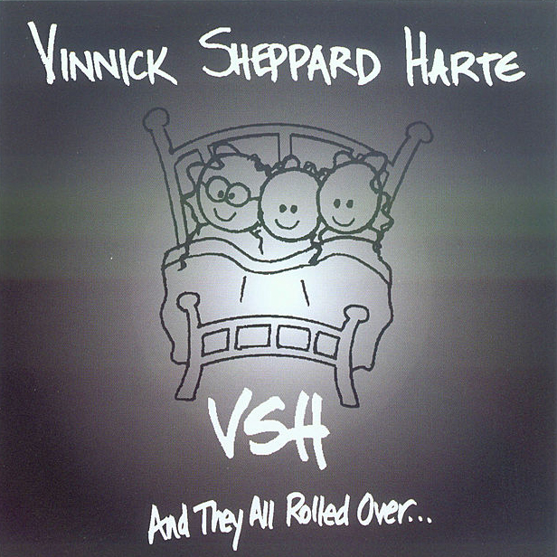 Vinnick Sheppard Harte - And They All Rolled Over